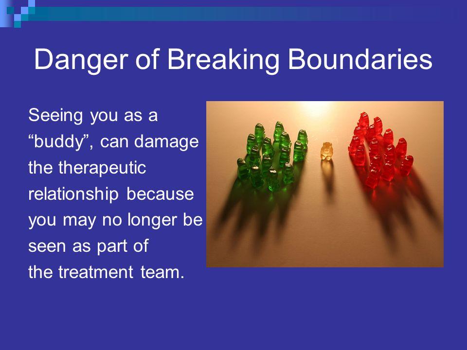 Danger of Breaking Boundaries