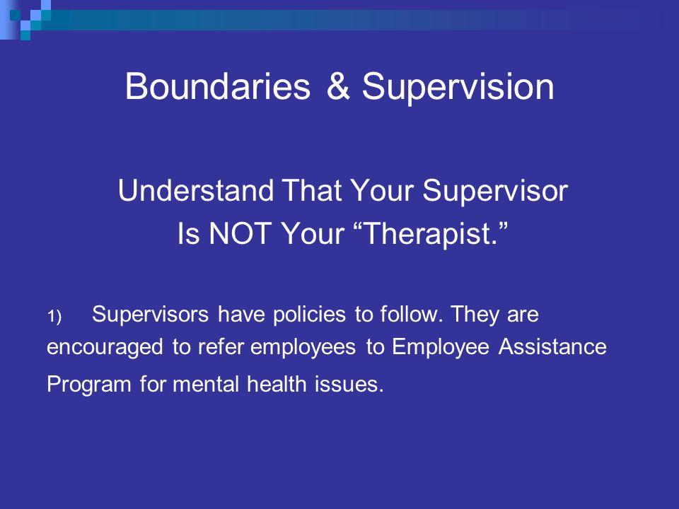 Boundaries & Supervision