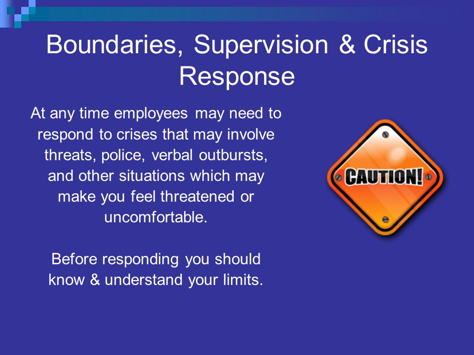 Boundaries, Supervision & Crisis Response