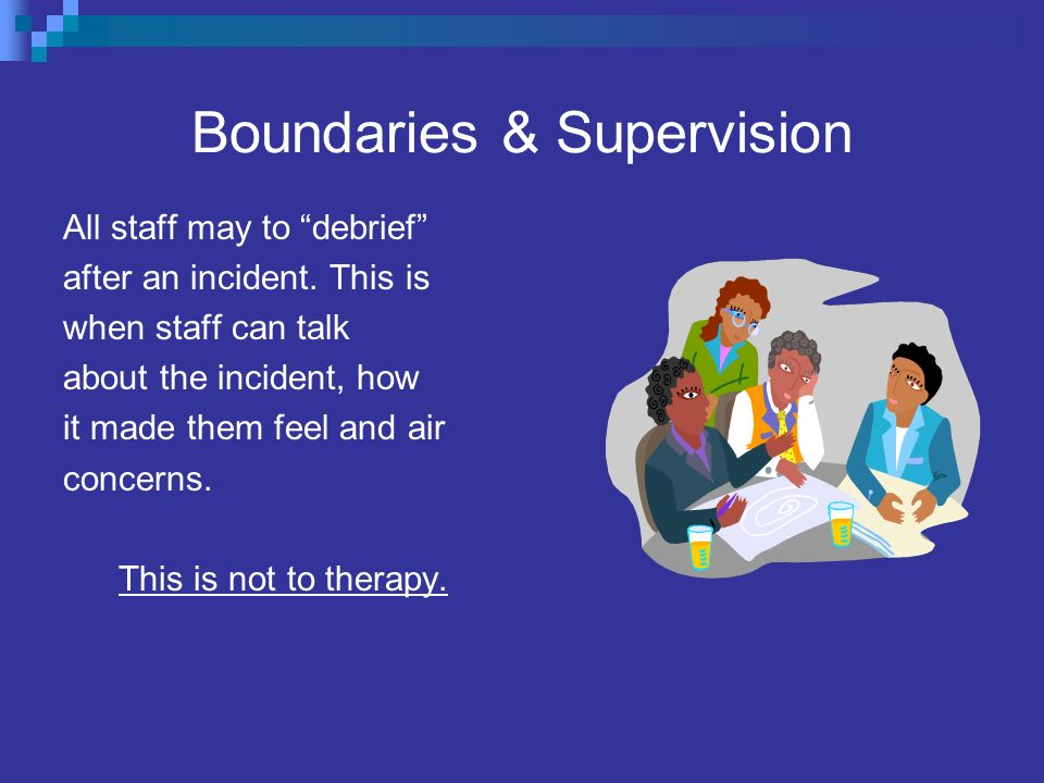 Boundaries & Supervision