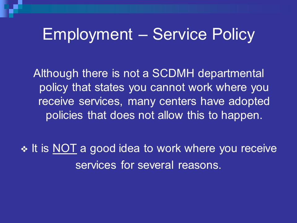 Employment – Service Policy
