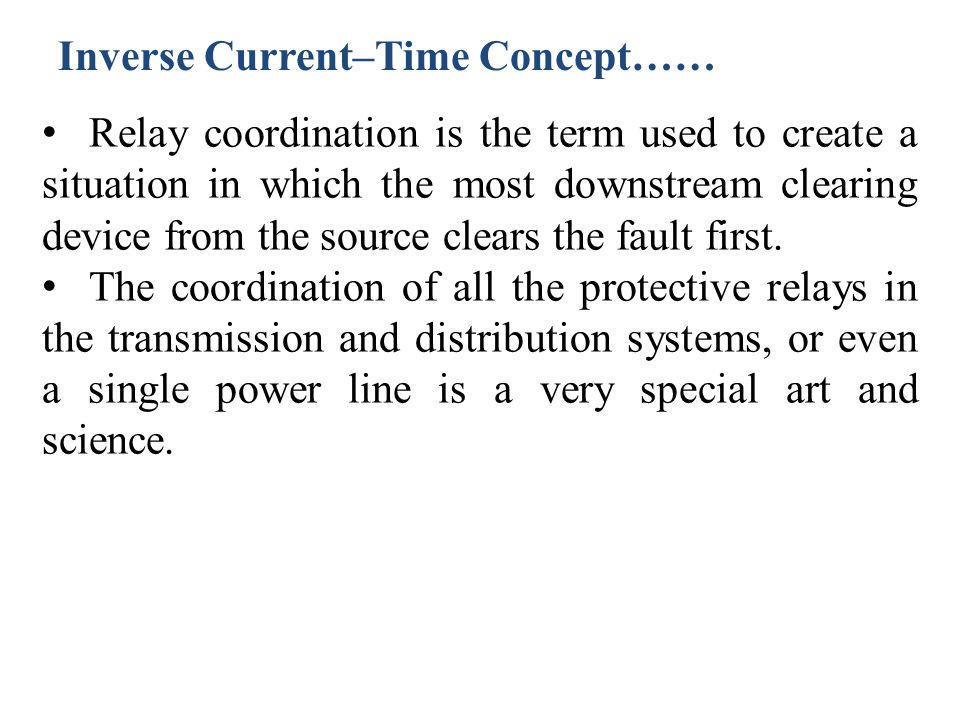 Inverse Current–Time Concept……