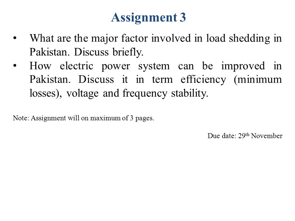Assignment 3 What are the major factor involved in load shedding in Pakistan. Discuss briefly.