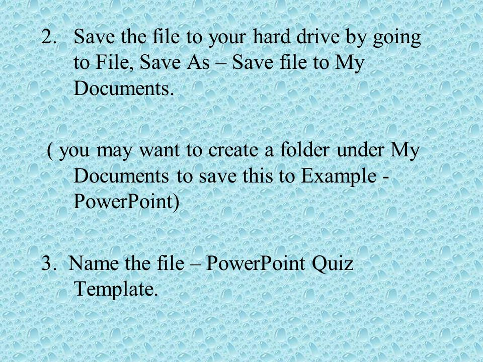 How to make a powerpoint quiz ppt video online download save the file to your hard drive by going to file save as save toneelgroepblik Choice Image