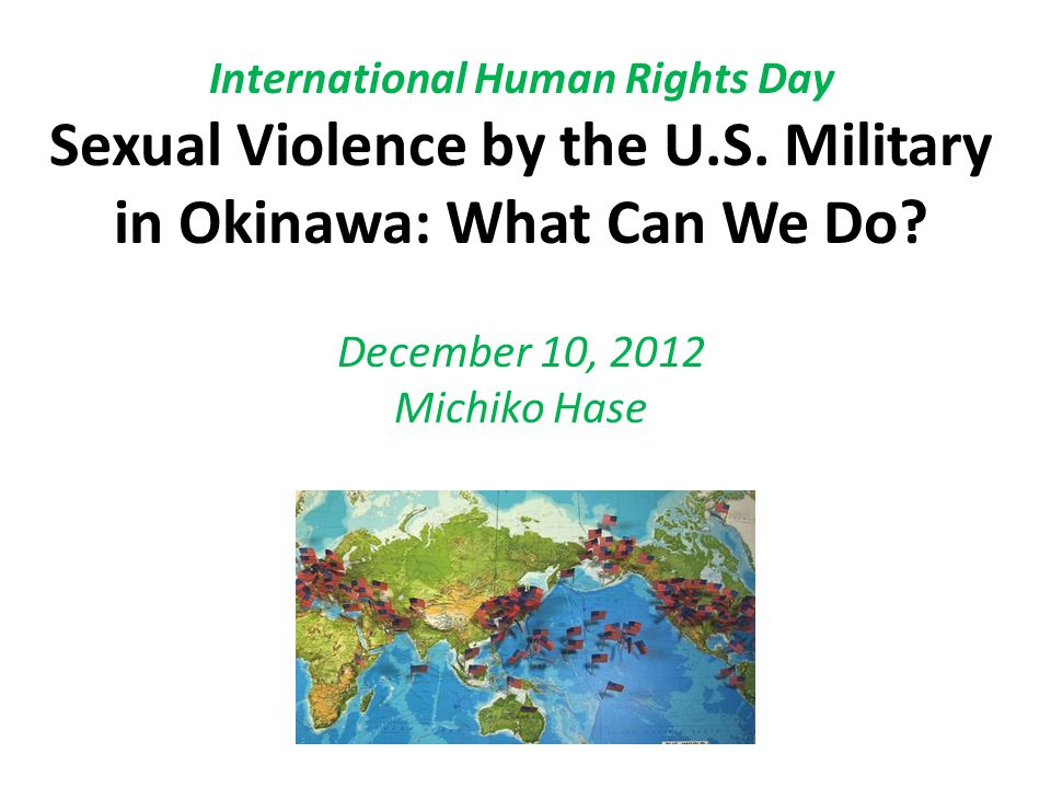 International Human Rights Day Sexual Violence by the U. S