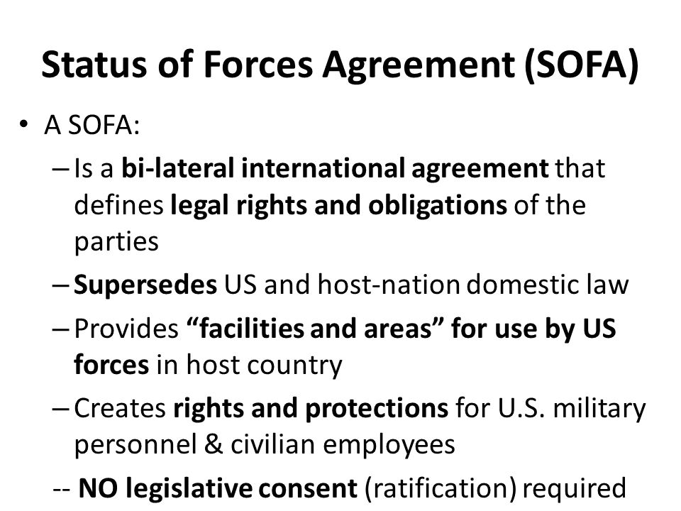 Status of Forces Agreement (SOFA)