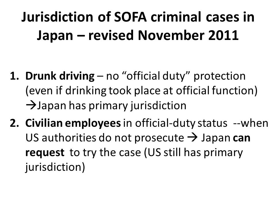 Jurisdiction of SOFA criminal cases in Japan – revised November 2011