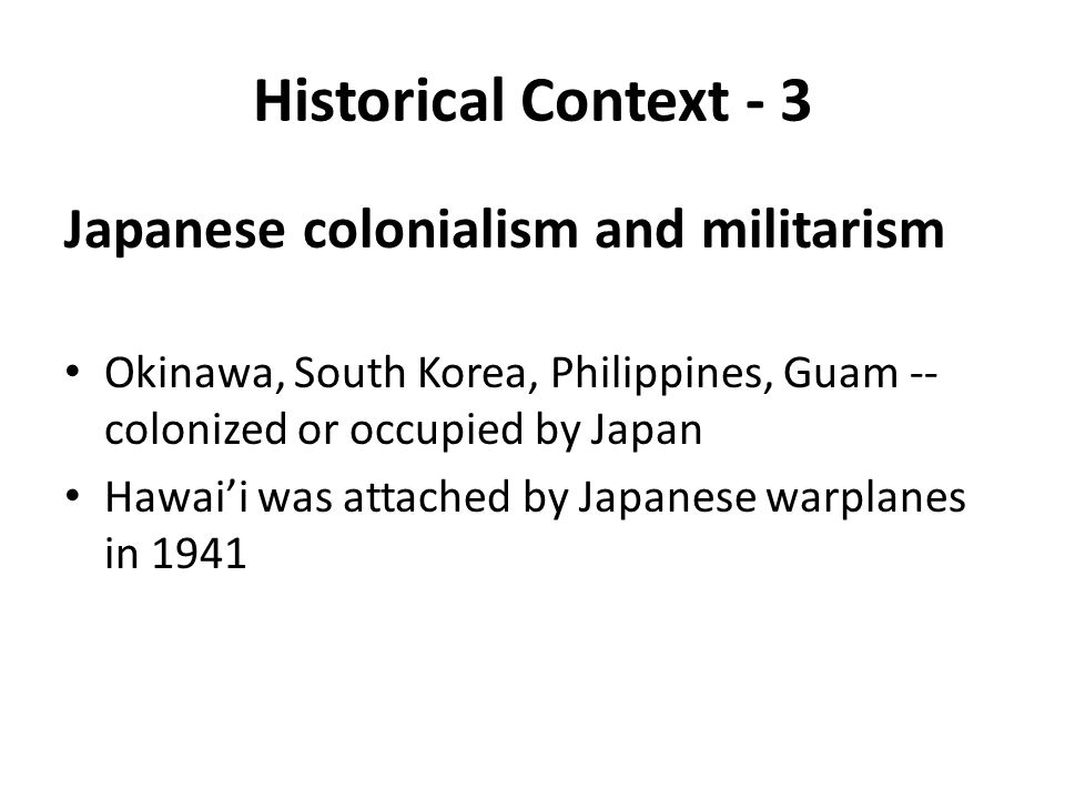 Historical Context - 3 Japanese colonialism and militarism
