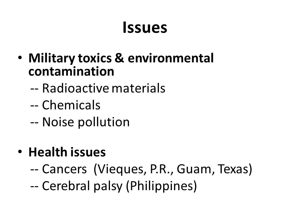 Issues Military toxics & environmental contamination