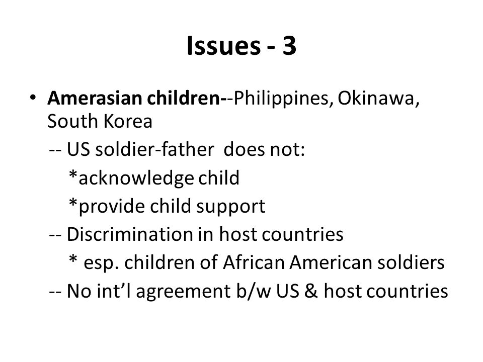 Issues - 3 Amerasian children--Philippines, Okinawa, South Korea