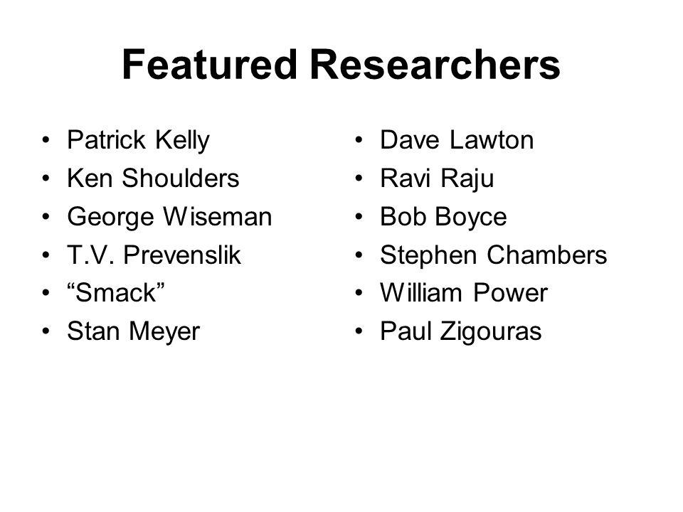 Featured Researchers Patrick Kelly Ken Shoulders George Wiseman