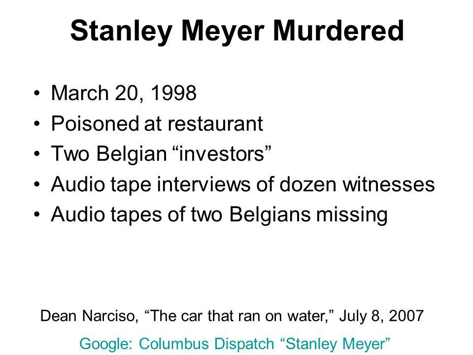 Stanley Meyer Murdered
