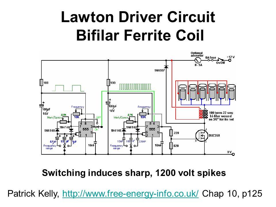 Lawton Driver Circuit Bifilar Ferrite Coil