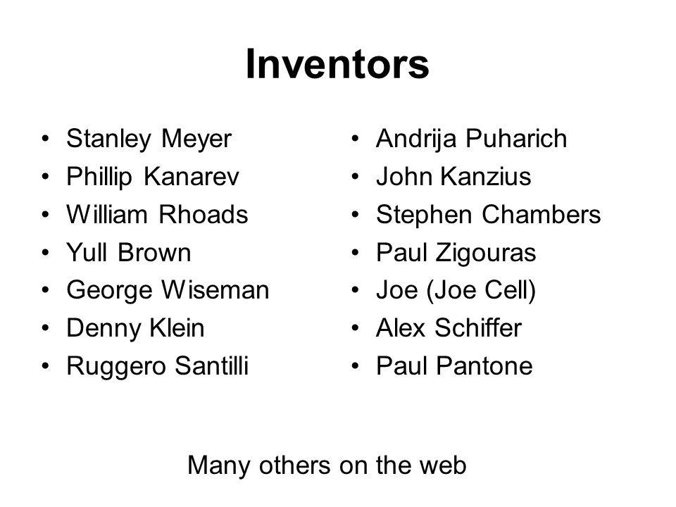 Inventors Stanley Meyer Phillip Kanarev William Rhoads Yull Brown