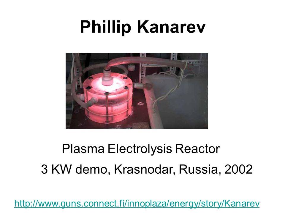Phillip Kanarev Plasma Electrolysis Reactor