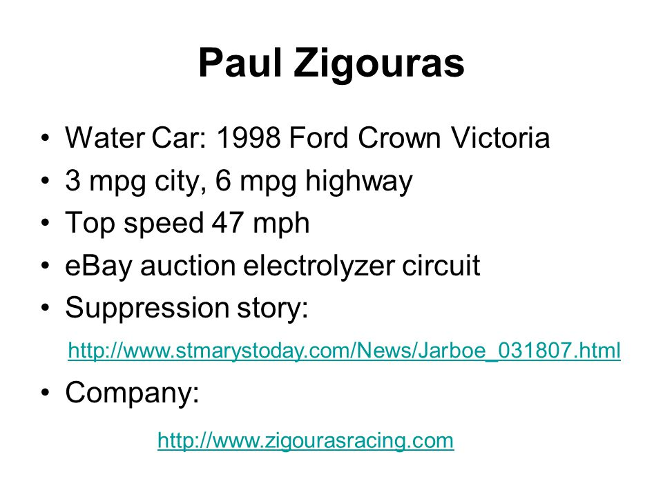 Paul Zigouras Water Car: 1998 Ford Crown Victoria