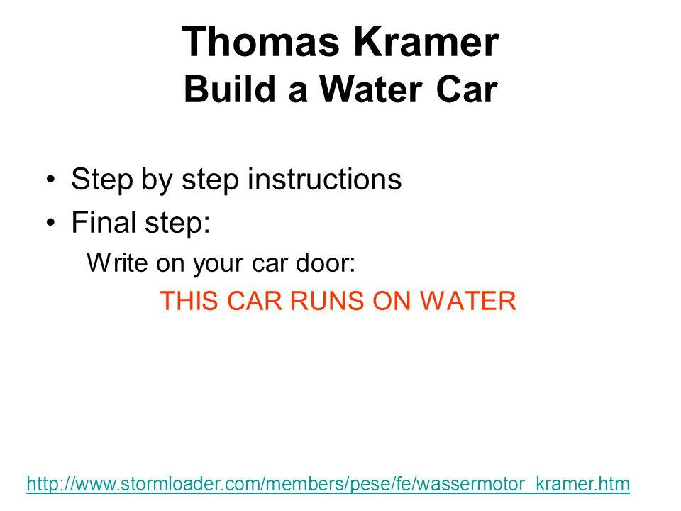Thomas Kramer Build a Water Car