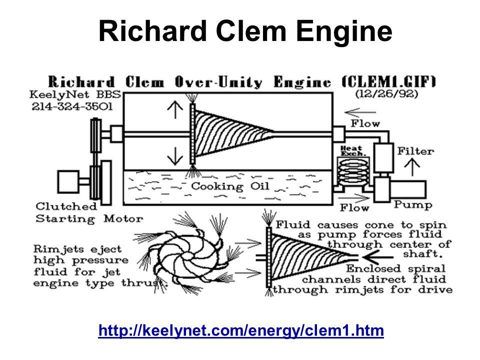 Richard Clem Engine http://keelynet.com/energy/clem1.htm