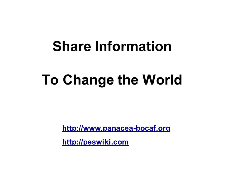 Share Information To Change the World