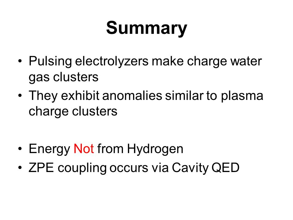 Summary Pulsing electrolyzers make charge water gas clusters