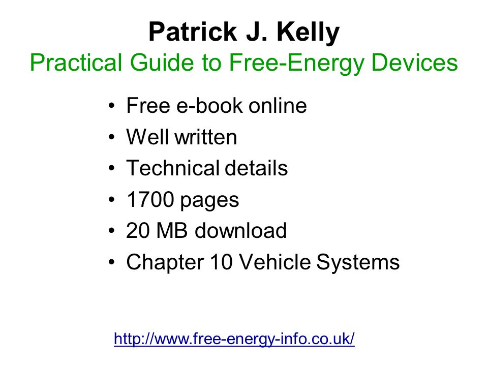 Patrick J. Kelly Practical Guide to Free-Energy Devices