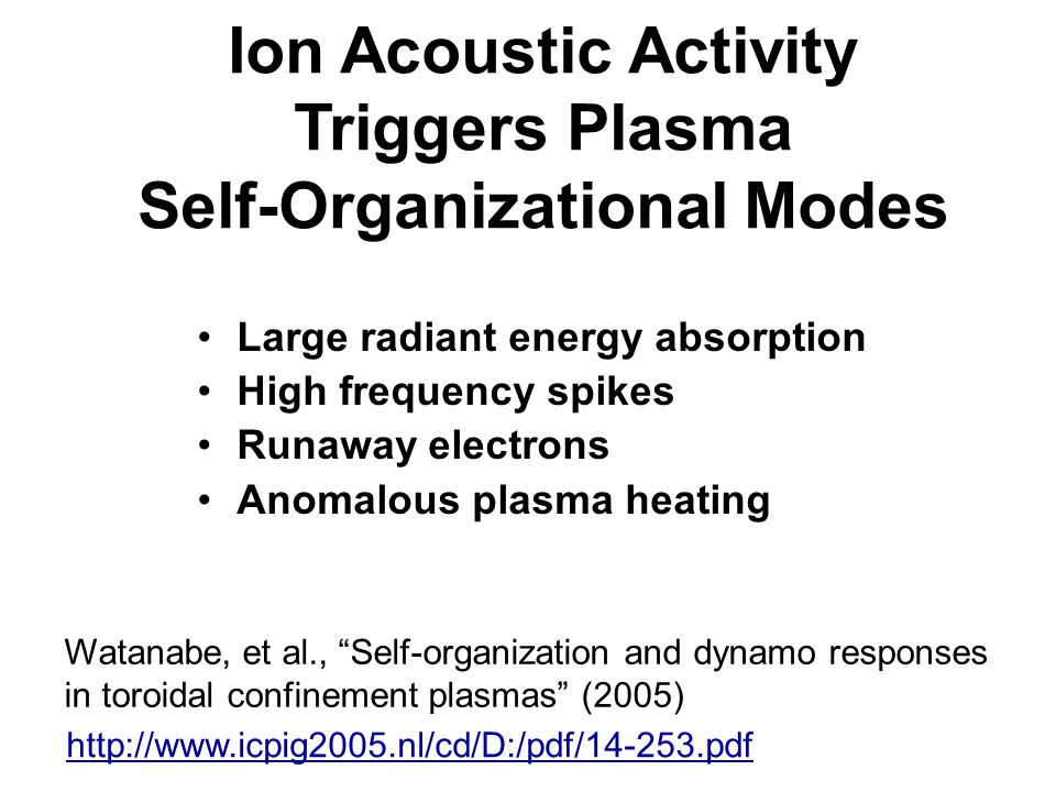 Ion Acoustic Activity Triggers Plasma Self-Organizational Modes