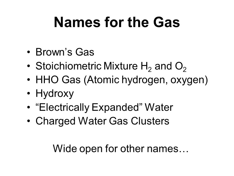 Names for the Gas Brown's Gas Stoichiometric Mixture H2 and O2