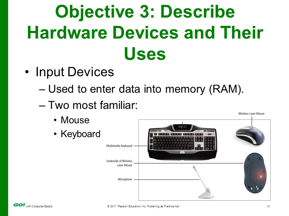 input devices and their uses Identify suitable uses of the output devices above,  (but their speed and high quality output means they are becoming more popular) advantages.