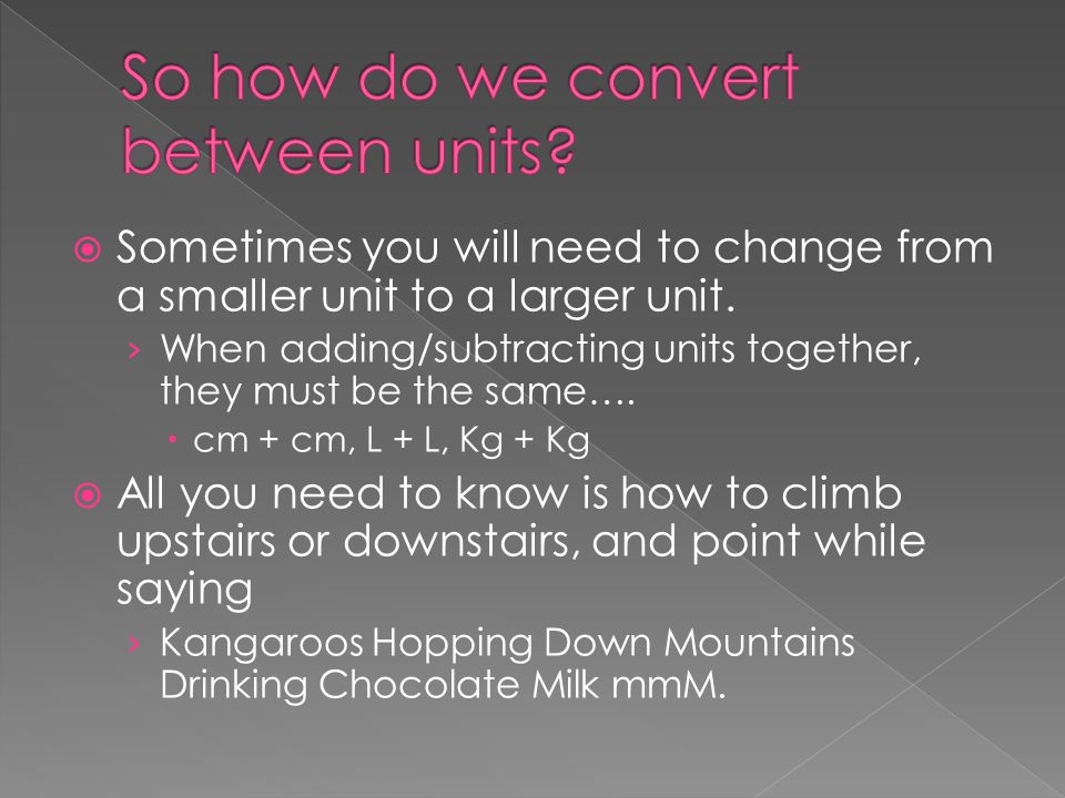 So how do we convert between units