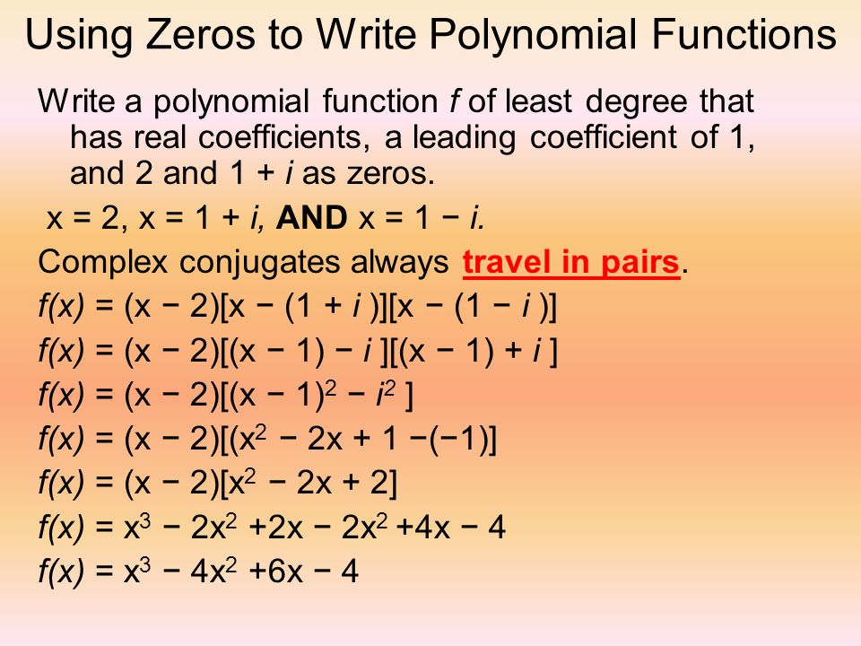 writing polynomial functions We have to write the polynomial p(x) = 5x^3 -2x^2 + 5x - 2 as a product of linear   ex 1: write a degree 3 polynomial function as a product of linear factors (2.