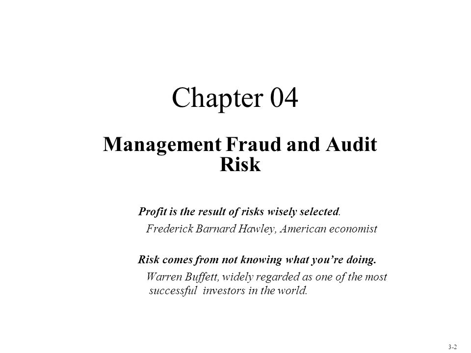 Chapter 04 Management Fraud and Audit Risk