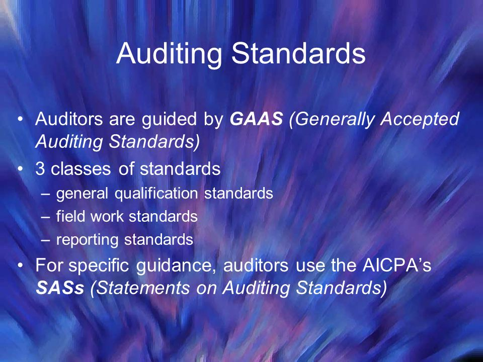 generally accepted auditing standards three main Thorough knowledge of generally accepted accounting principles and generally accepted auditing standards minimum of three years experience as an  main.