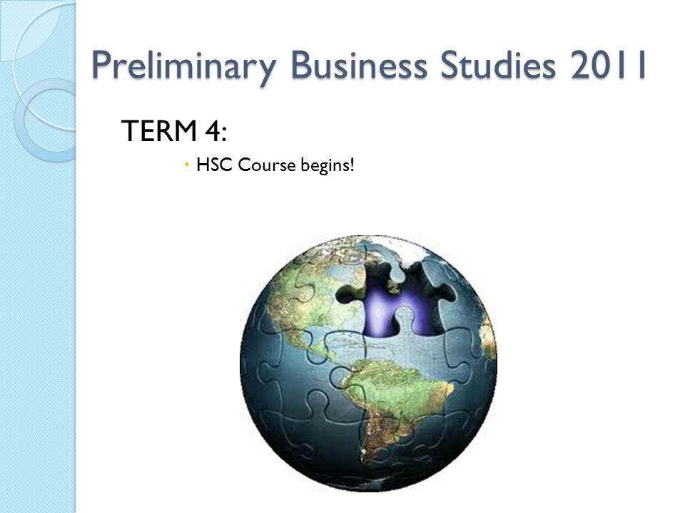 business studies preliminary Year 11 business studies prelim scope and sequence - download as word doc (doc / docx), pdf file (pdf), text file (txt) or view presentation slides online year 11 business studies preliminary scope and sequence.
