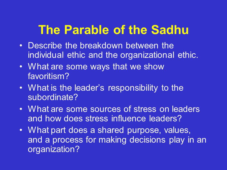 ethics parable of the sadhu Sample of the parable of the sadhu essay (you can also order custom written the parable of the sadhu essay.