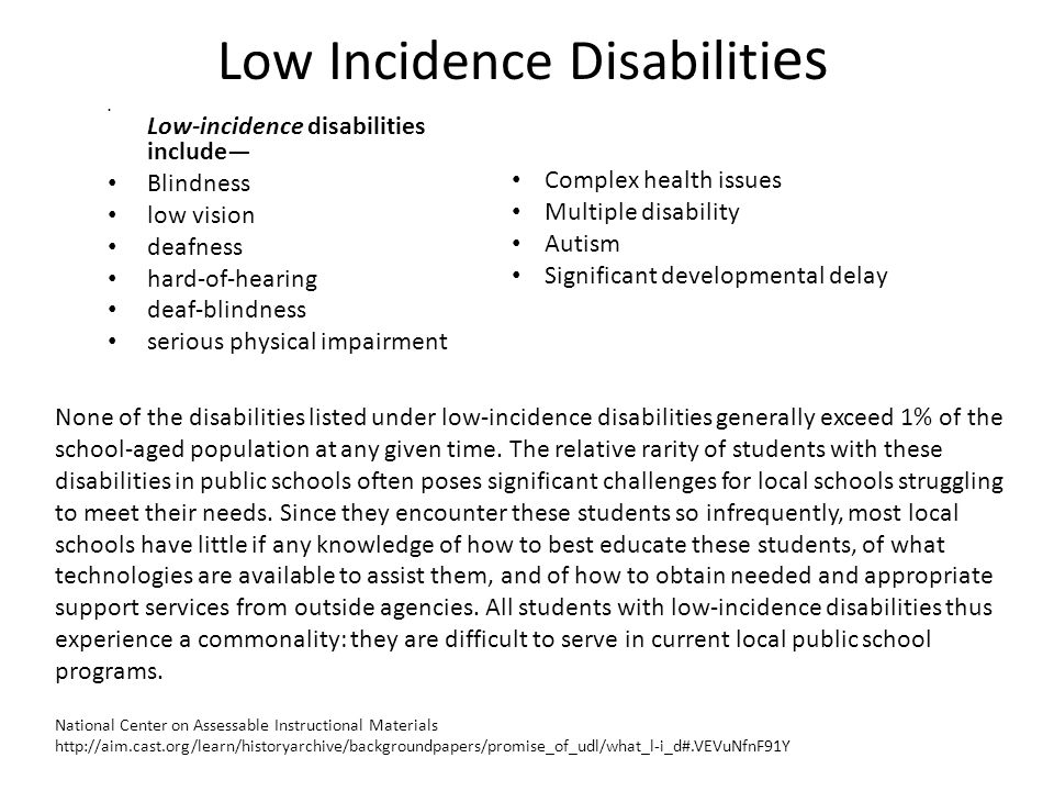 curriculum access for students with low incidence Low incidence disabilities in special education: region iii esc has the responsibility to provide leadership to the texas statewide group of low incidence and deafblind network members and build their capacity to meet the identified areas of need of students with a severe cognitive disability, medically fragile, or deafblind.