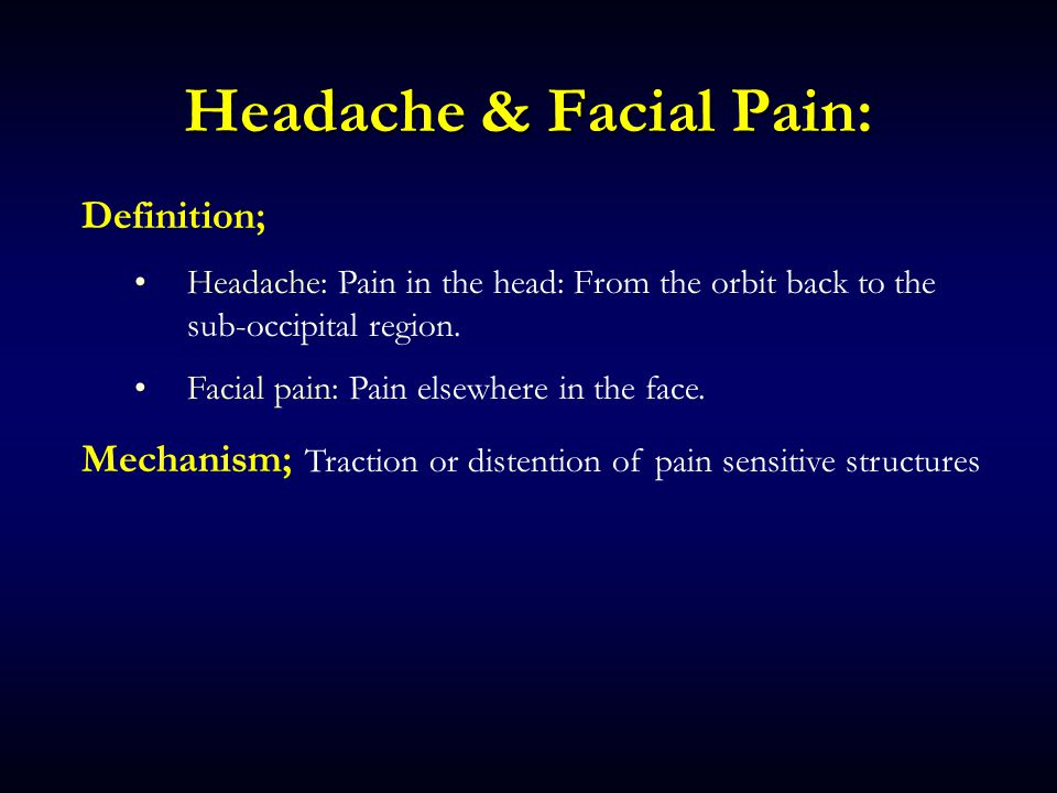 Anal Headache facial numbness pain behind ear left guy
