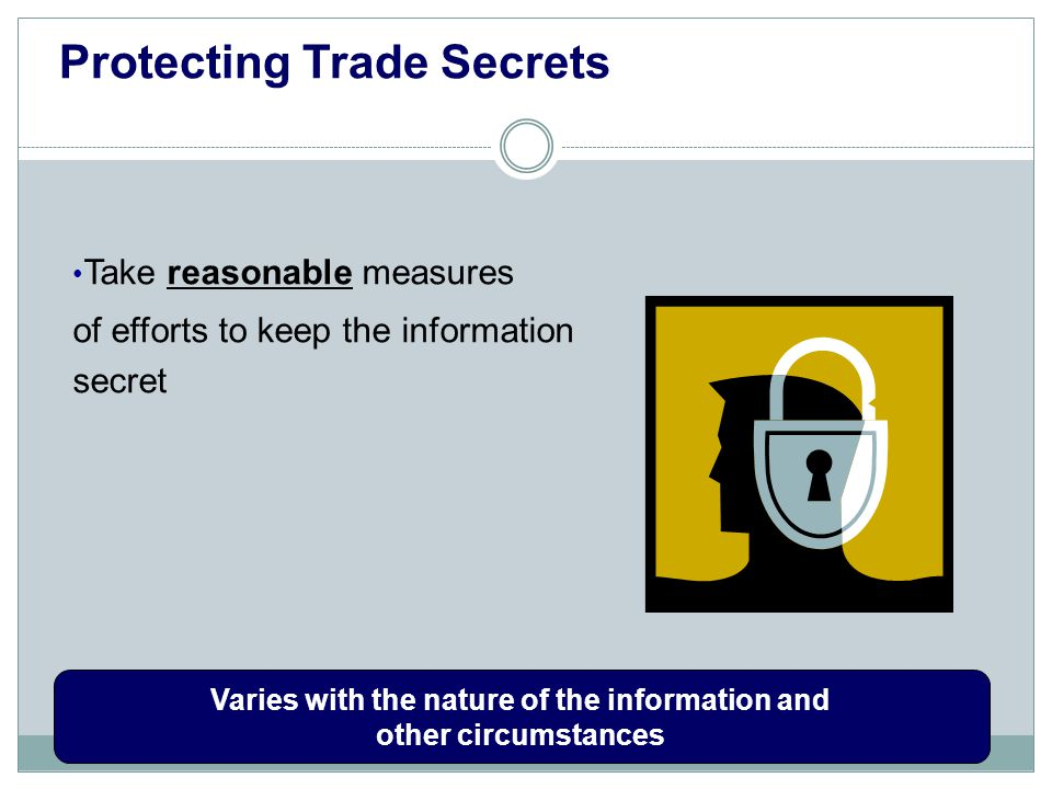 protection of trade secret Do companies do enough to proactively protect what often is their most valuable asset—their trade secrets inevitably for many businesses the answer is.