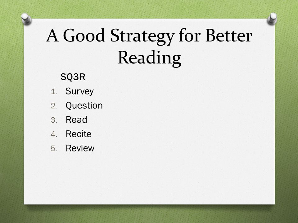 A Good Strategy for Better Reading