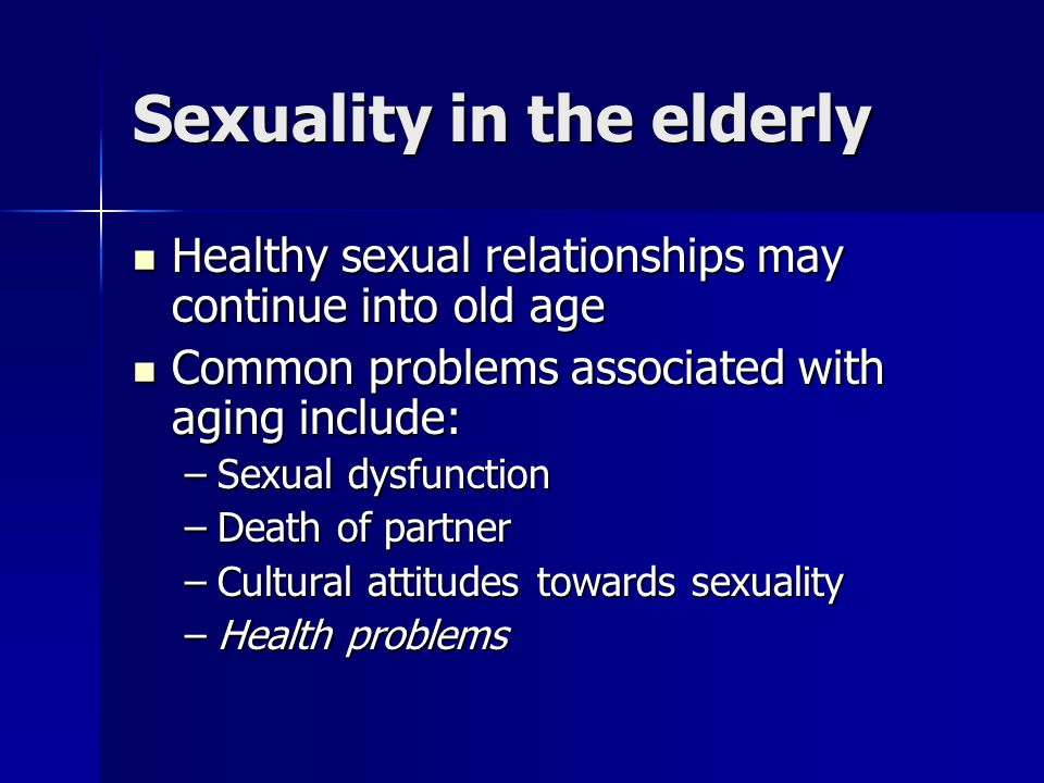 Sexuality in the elderly
