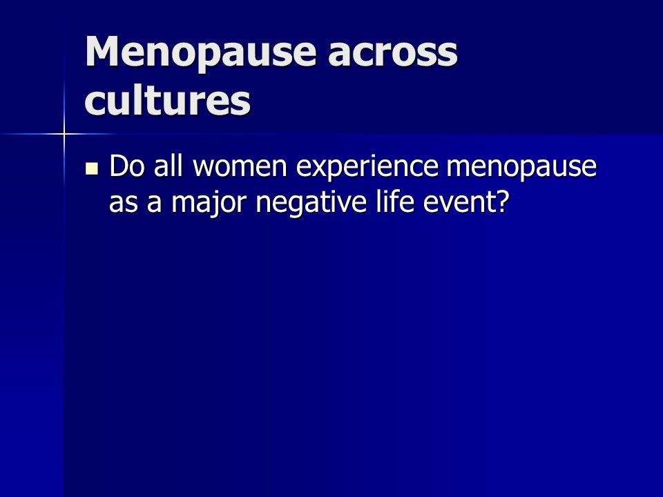 Menopause across cultures