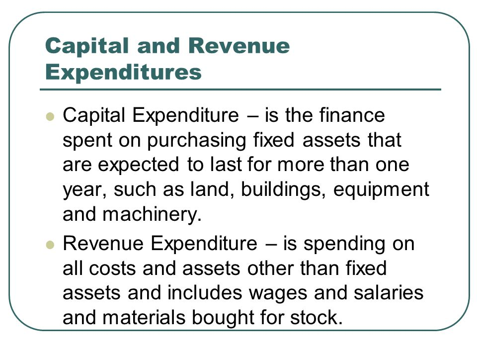 the cost of revenue and capital expenditure Capital expenditure or capital expense (capex) is an expense where the benefit continues over a long period, rather than being exhausted in a short period such expenditure is of a non-recurring nature and results in acquisition of permanent assets.