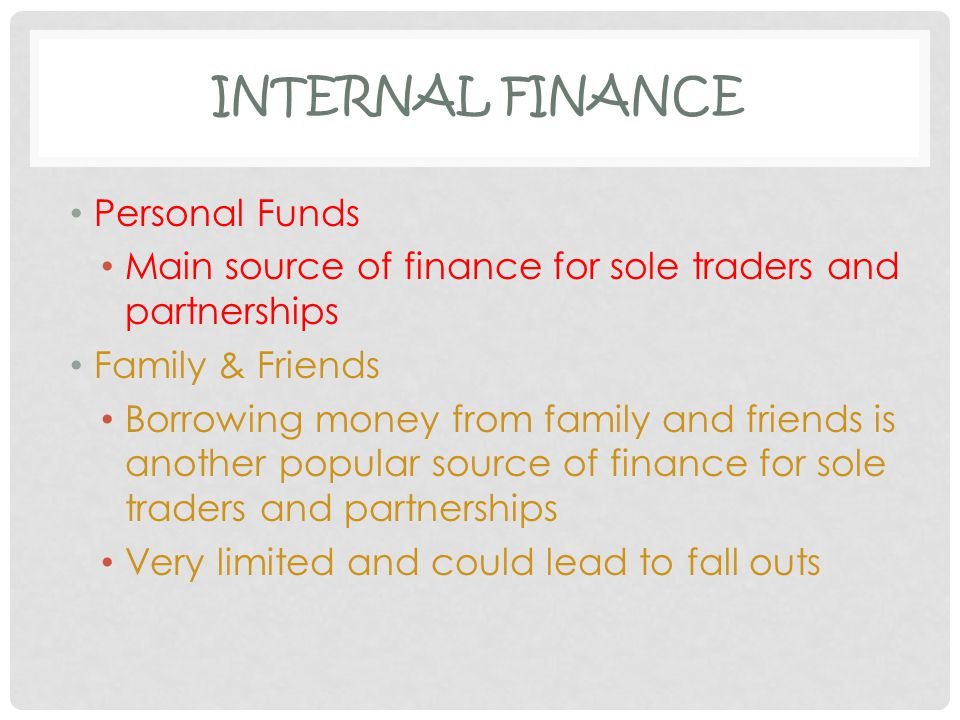 Internal Finance Personal Funds