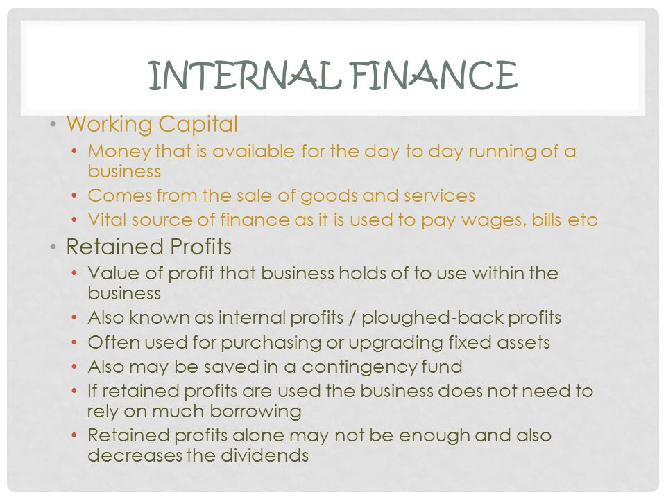 Internal Finance Working Capital Retained Profits