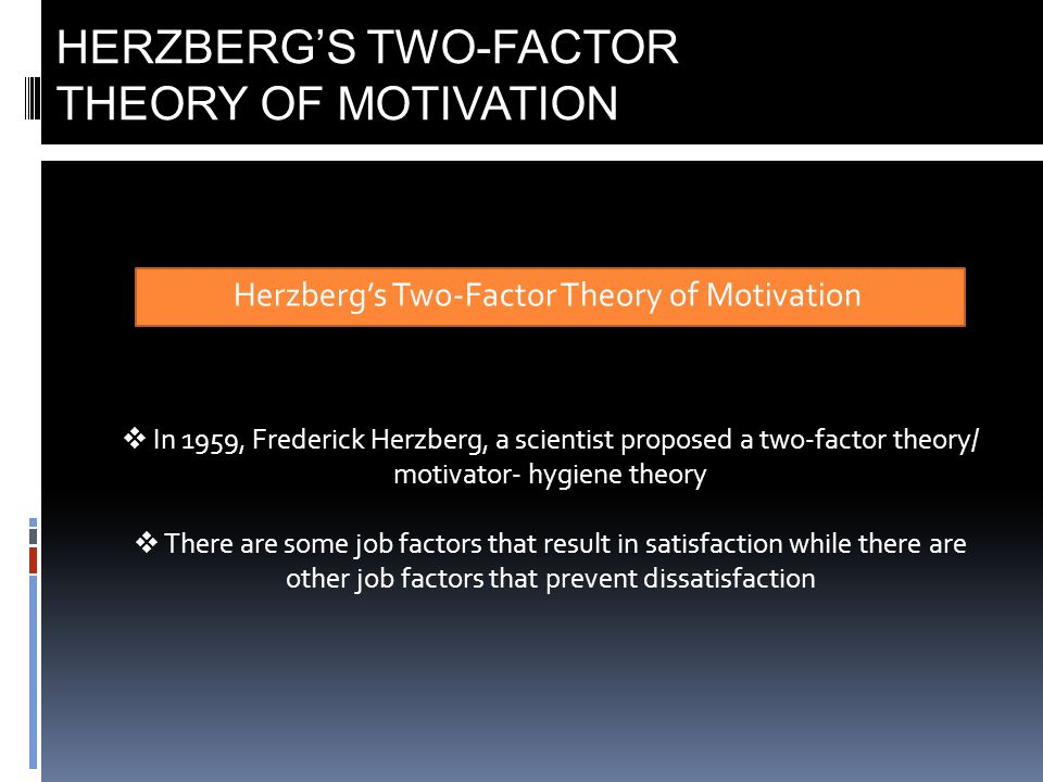 herzberg 2 factor theory How can the answer be improved.