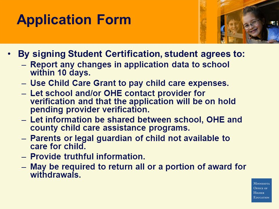 Application Form By signing Student Certification, student agrees to:
