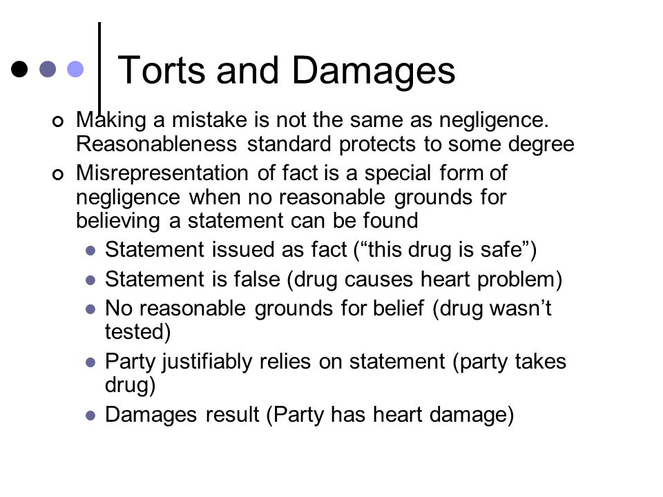 Torts and Damages Up to now, everything discussed has related to ...