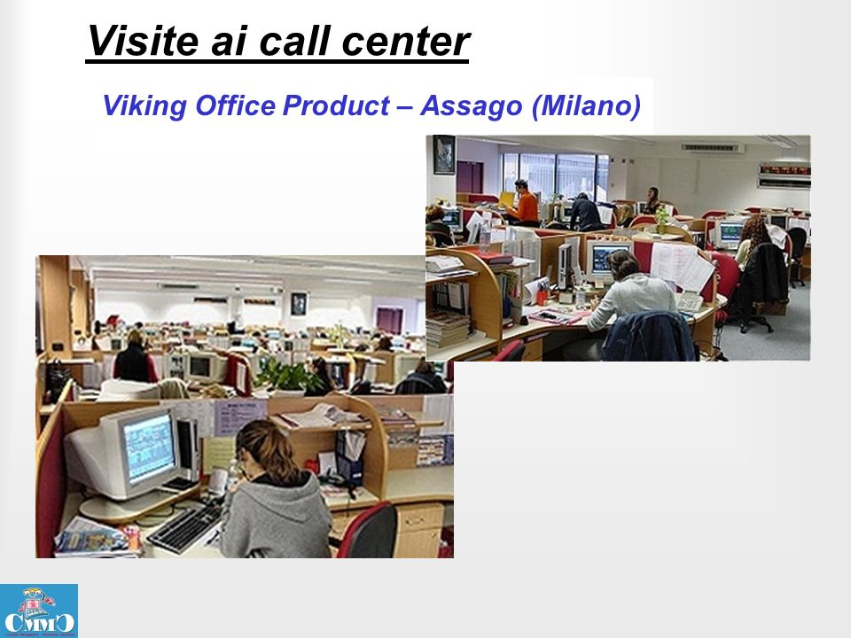 Visite ai call center Viking Office Product – Assago (Milano)