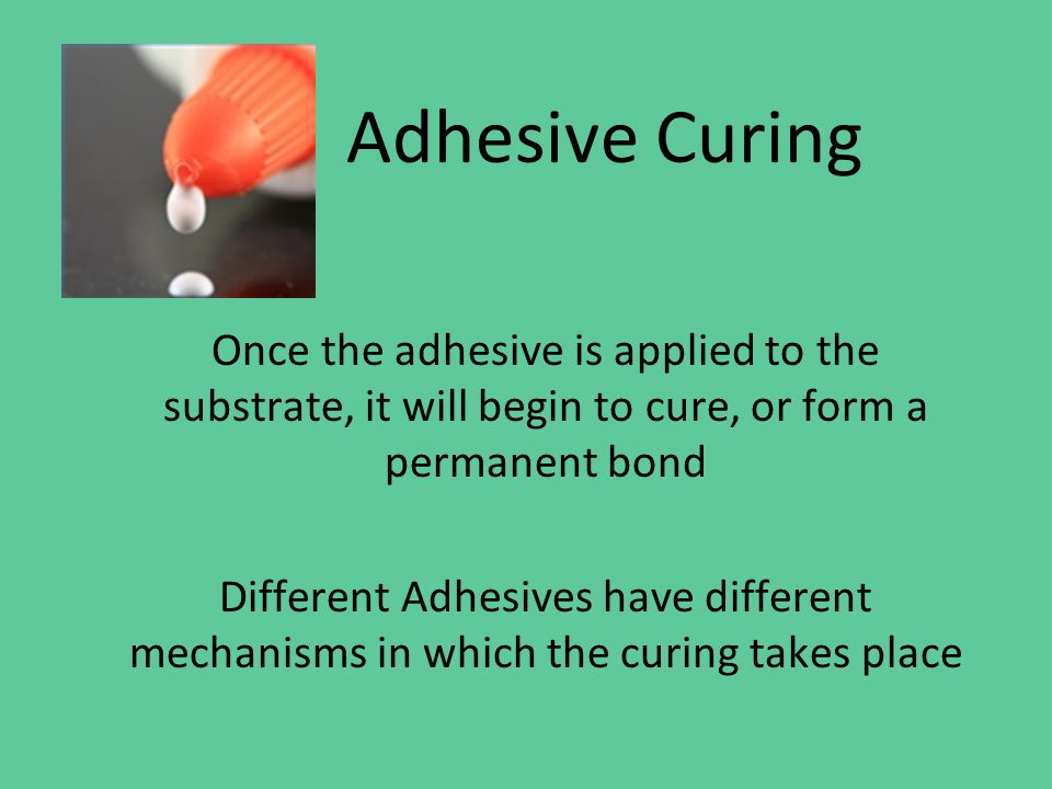 Adhesive Curing