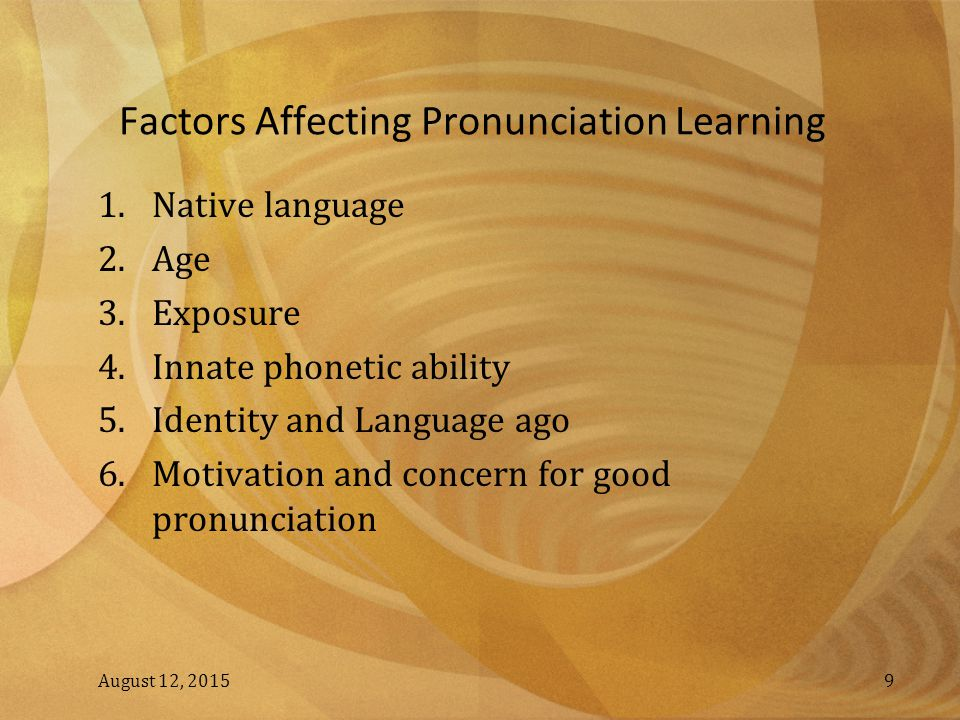 Factors Affecting Pronunciation Learning