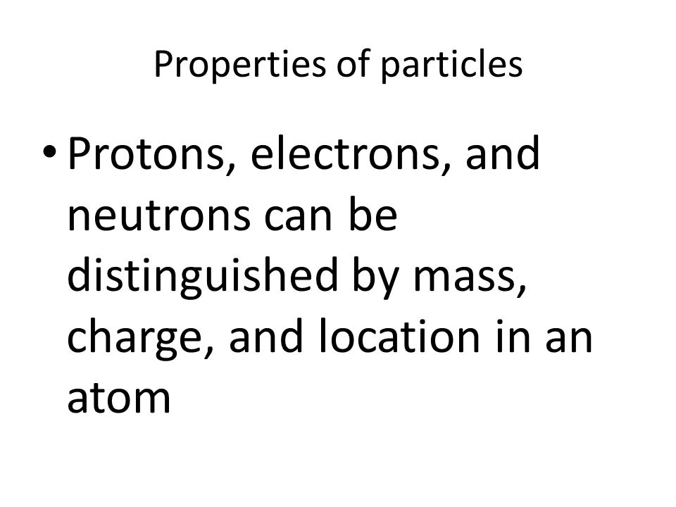 Properties of particles